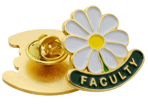 Flower shaped custom metal badge for an education collegege. It has the word FACULTY written under flower in gold lettering.